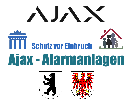 Alarmanlagen Test - Ajax Alarmanlagen Berlin Brandenburg
